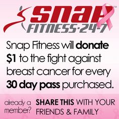 It's the final week! Redeem a 30 day trial to Snap Fitness in October and we'll donate $1 to the fight against breast cancer.