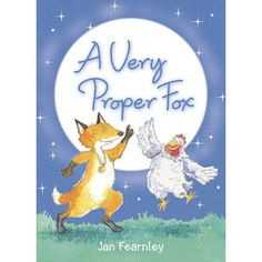 Frankie the Fox loves baked beans and dancing, but Naughty Rabbit says that proper foxes don't jig about! Proper foxes catch chickens. So...