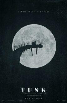 Tusk (2014) Poster