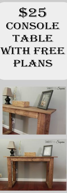 Build this console table for 25 Free PDF plans included along with step by step instruction Diy Furniture Plans, Furniture Projects, Furniture Dolly, Furniture Movers, Pallet Furniture Plans Step By Step, Furniture Cleaning, Furniture Assembly, Painted Furniture, Bedroom Furniture