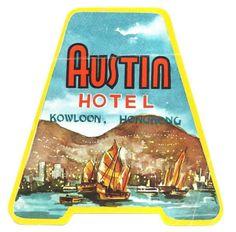 AUSTIN Hotel Luggage Label HONG KONG China Boat sea mountains