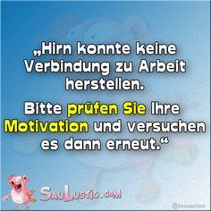 Bitt Motivation prüfen...  http://saulustig.com
