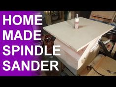 Homemade oscillating spindle sander. - YouTube