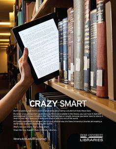 """""""DUL Crazy Smart 10,"""" by DukeUnivLibraries, via Flickr (Click here to be able to read the ad text: http://www.flickr.com/photos/dukeunivlibraries/8768782171/) -- Click through to read about Duke University Libraries' """"Crazy Smart"""" service, """"Digitize This Book"""" (digitization-on-demand: """"From stacks to scanner to your inbox."""") and to see the digitized book pictured. More: https://blogs.library.duke.edu/blog/2013/02/19/karma-meet-convenience/"""