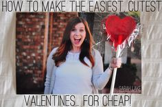 [life of love]: How to make the easiest, cutest Valentines for cheap!