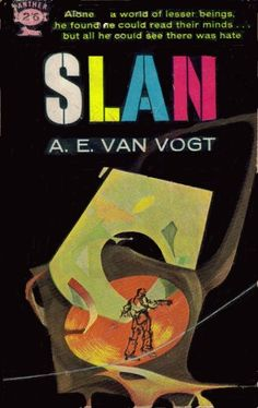 Art Sussman, Slan by A.E. van Vogt, Panther (British) 1962. http://www.isfdb.org/wiki/images/a/a2/SLNTKZMXWK1960.jpg