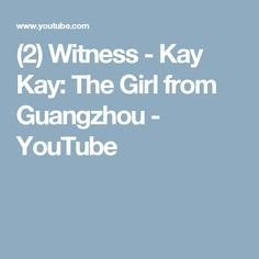 Kay Kay is the face of modern day China, a bright, educated and ambitious 20 year old living in the booming southern city of Guangzhou. Moving To China, 20 Years Old, Guangzhou, Education, Youtube, Onderwijs, Learning, Youtubers, Youtube Movies
