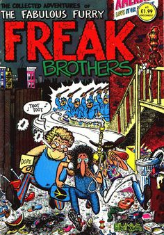 The Fabulous Furry Freak Brothers by Gilbert Shelton