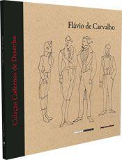 """capa da ilustração de """"Cadernos de Desenho - Flávio de Carvalho"""""""