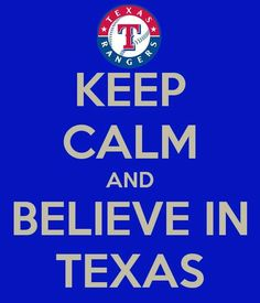 Texas Rangers - Even though they are having a rough year...Gotta keep the faith and love them in the good times and not so good. :)