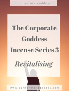The Corporate Goddess Incense Series - Revitalising Incense Burnout Recovery, Job Burnout, Essential Oils For Headaches, Essential Oils For Sleep, Work Stress, Stress And Anxiety, Oils For Energy, How To Increase Energy, Stress Management