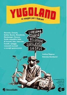 yugoland-in-viaggio-per-i-balcani