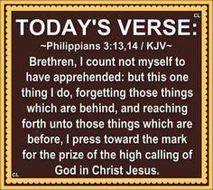 Philippians 3:13-14 KJV