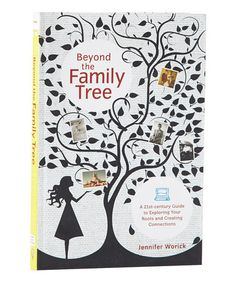 Take a look at this Beyond the Family Tree: A 21st-Century Guide to Exploring Roots by World Publications on #zulily today!