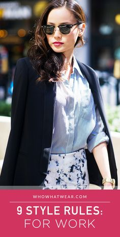 9 style rules that every working woman should follow: make sure you aren't breaking these fashion rules at work! #style #careers