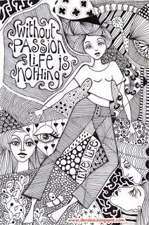 """doodle with quote: """"without passion life is nothing"""""""
