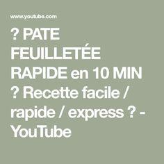 ✌ PATE FEUILLETÉE RAPIDE en 10 MIN ★ Recette facile / rapide / express ✌ - YouTube