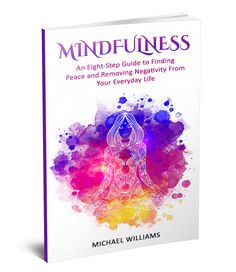 FREEBIE – Mindfulness – Removing Negativity From Your Everyday Life | Book Tour Radio
