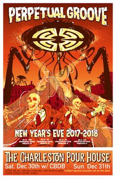Perpetual Groove 2 Night New Years Run   12/30/17 w/ CBDB + 12/31/17 An Evening With   Charleston Pour House   Charleston, SC