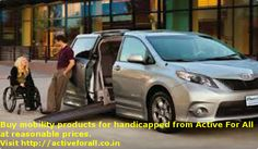 But mobility products for handicapped at economical prices from Active For All.