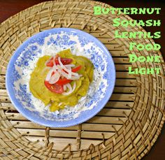 Food Done Light: Butternut Squash Lentils