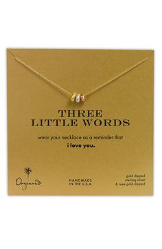 Free shipping and returns on Dogeared '3 Little Words' Necklace at Nordstrom.com. Hammered tri-tone rings create a beautiful sentiment on a handmade necklace.