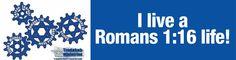 I Live a Romans 1:16 Life!