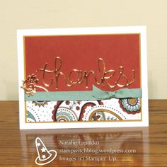 Thank you card with Hello You thinlits and Paisleys and Posies stamps from Stampin' Up! Design by Natalie Lapakko.