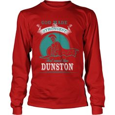 DUNSTON, DUNSTONTshirt If youre lucky to be named DUNSTON, then this Awesome shirt is for you! Be Proud of your name, and show it off to the world! #gift #ideas #Popular #Everything #Videos #Shop #Animals #pets #Architecture #Art #Cars #motorcycles #Celebrities #DIY #crafts #Design #Education #Entertainment #Food #drink #Gardening #Geek #Hair #beauty #Health #fitness #History #Holidays #events #Home decor #Humor #Illustrations #posters #Kids #parenting #Men #Outdoors #Photography #Products…