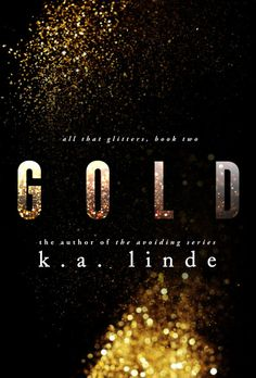Stories and Swag!: COVER REVEAL: ALL THAT GLITTERS SERIES BY K.A. LINDE