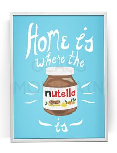 Home Is Where The Nutella Is Kitchen Poster Retro Art Illustration Pastel Blue Home Decor Kitchen Posters, Kitchen Quotes, Kitchen Art, Kitchen Decor, Retro Kunst, Retro Art, Green Home Decor, Retro Home Decor, Nutella Jar