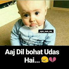 buhut zyada pata nahi k q Cute Romantic Quotes, Cute Baby Quotes, Cute Funny Quotes, Some Funny Jokes, Funny Quotes For Kids, Beautiful Love Quotes, Romantic Photos, Romantic Poetry, Funny Love Pictures