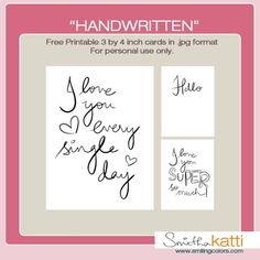 SmithaKatti_Handwritten Project Life printables. Link to many beautiful cards.