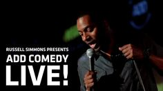 Russell Simmons Presents: ADD COMEDY LIVE! - Tony Rock