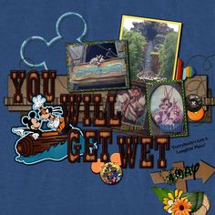 You Will Get Wet (Splash Mountain) - can't wait to go again so I can use this!