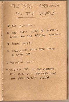 some of the best feelings in the world..