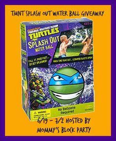 Enter to win a TMNT Splash Out Water Ball- Ends 7/2  Mommy's Block Party: Make a Splash with the #TMNT Splash Out Water Ball #Review + #Giveaway