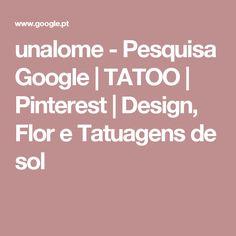 unalome - Pesquisa Google | TATOO | Pinterest | Design, Flor e Tatuagens de sol