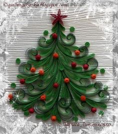 quilled Christmas tree. I haven't done quilling in years, but I'm feeling inspired. I used to do snowflakes at xmas.