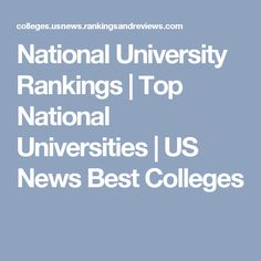 National University Rankings | Top National Universities | US News Best Colleges