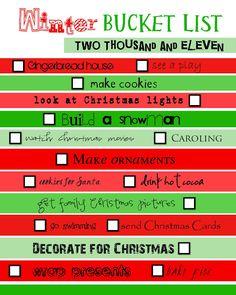 Winter Bucket List:  Other Ideas: Fill Stockings, Make Gingerbread Men, Make Reindeer Food, Give a 'Secret' Gift to Someone, Volunteer Together, Make Fireplace S'mores, Go Ice Skating