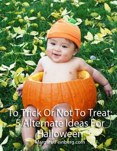 To Trick Or Not To Treat: 5 Alternate Ideas For Halloween - MargaretFeinberg.com