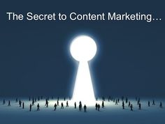 The Secret to Content Marketing You Already Know… great guest post by @Ryan Hanley