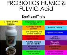 Probiotics With Humic & Fulvic Acid Oral Health, Health Tips, Health And Wellness, Improve Circulation, Want To Lose Weight, Skin Problems, Allergies, Science Nutrition, Minerals