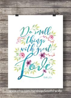 Do small things with great love | Mother Teresa quote | Watercolor Calligraphy | hand lettered typography Printable wall art