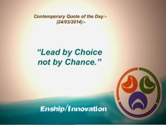 Contemporary Quote of the Day - (24/03/2014):-  by Enship/Innovation via slideshare