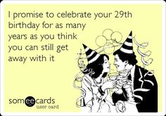 Free and Funny Birthday Ecard: I only drink on two occasions. When it's your birthday and when it's not. Create and send your own custom Birthday ecard. Happy Birthday Meme, Birthday Love, Birthday Messages, Funny Birthday Cards, Birthday Quotes, Birthday Greetings, Birthday Funnies, Birthday Clipart, Birthday Sentiments
