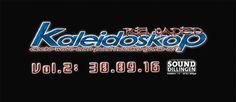 Kaleidoskop Reloaded Vol. 2             30. September 2016 - 22:00  / #SOUND DillingenStummstrasse 1-3 - 66763 #Dillingen #Germany  30.09.2016 ..Kaleidoskop Reloaded Vol.2 im #SOUND Dillingen… die Kult-Party geht weiter! DJ´s Steve/Stef/Marco Beginn: 22h Eintritt: 6€ alle #Veranstaltungen und Events am 30. September 2016  alle #Veranstaltungen / alle Locations            weiterlesen: