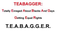 An accurate depiction of a teabagger! from facebook-Baby Boomers and Senior Citizens Against Republicans & The Tea Party