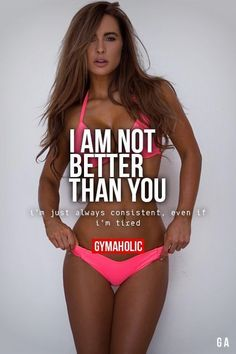 Gymaholic i am not better than you diet/workout motivation fitness motivati Fitness Workouts, Sport Fitness, Fun Workouts, Health Fitness, Fitness Goals For Women, Kickboxing Fitness, Fitness Quotes Women, Fitness Wear, Yoga Fitness